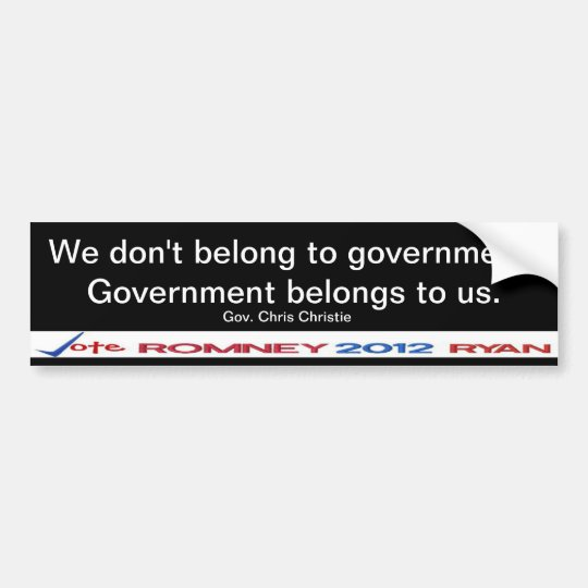We don't belong to government Gov Christie Sticker