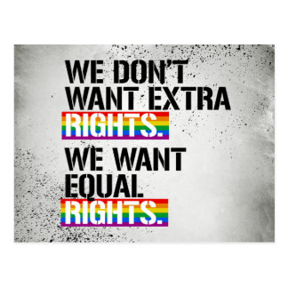 We don't want extra rights - We want equal rights  Postcard