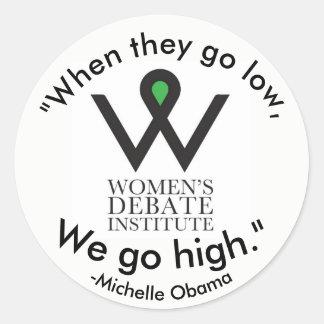 We go high Obama Sticker