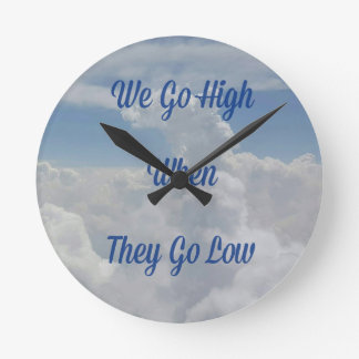 'We Go High' Quote Unusual Cloud Formation Round Clock