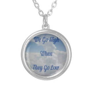 'We Go High' Quote Unusual Cloud Formation Silver Plated Necklace