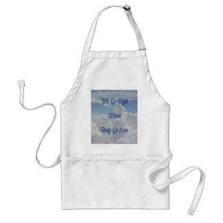 'We Go High' Quote Unusual Cloud Formation Standard Apron