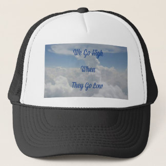 'We Go High' Quote Unusual Cloud Formation Trucker Hat