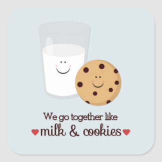 We Go Together Like Milk and Cookies Square Sticker