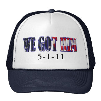 WE GOT HIM HAT