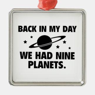 We Had Nine Planets Silver-Colored Square Ornament