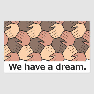 We Have a Dream. Sticker