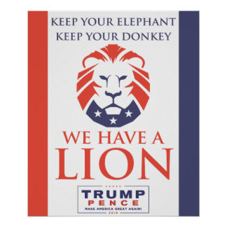 WE HAVE A LION - Trump/Pence 2016 Poster