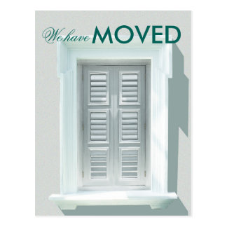 We have Moved Bright Window Shutters Photo Postcard