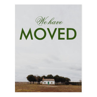 We have Moved Countryside Photo Postcard