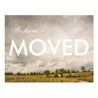 We have Moved Landscape Photograph Postcard