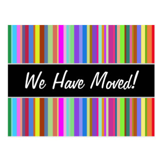 """We Have Moved!"" + Stripes of Various Colors Postcard"