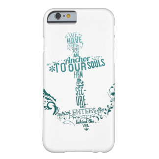 we have this hope as an anchor to our soul IPHONE Barely There iPhone 6 Case