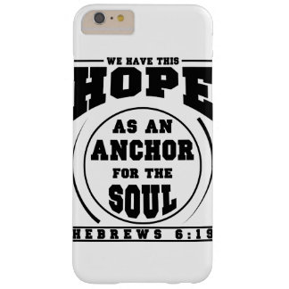 We Have This Hope Barely There iPhone 6 Plus Case
