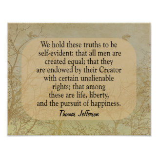 We hold these truths -Jefferson quote -art print