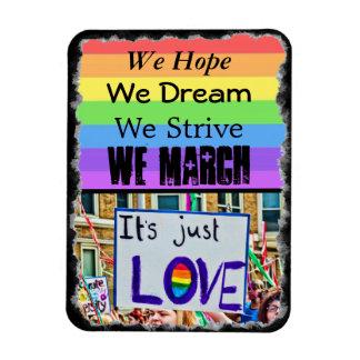 We Hope, We Dream, We Strive, We March Magnet LGBT