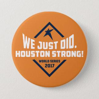 We Just Did. Large Button (Orange)