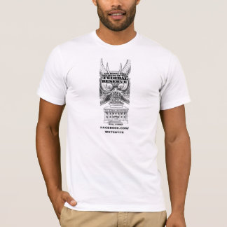 WE KNOW THE SECRETS OF THE FEDERAL RESERVE $TRUST T-Shirt