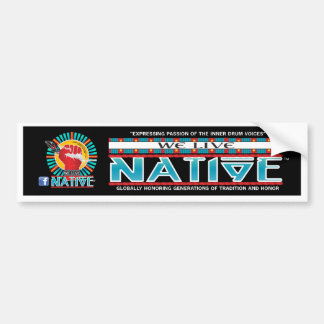 We Live Native™ Collection Bumper Sticker