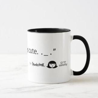 """We love all things cute. ._."" Mug"