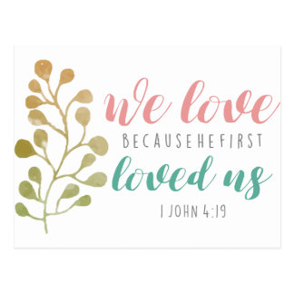 We Love Because BIBLE VERSE POSTCARD