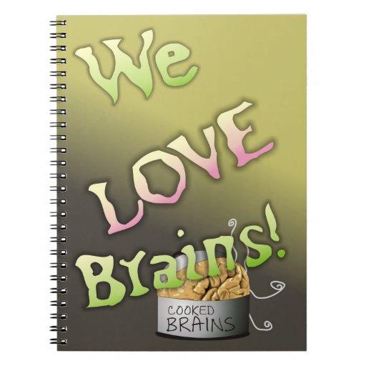 We Love Brains - Horror Cartoon! Note Books