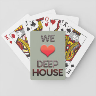 We Love Deep House Playing Cards