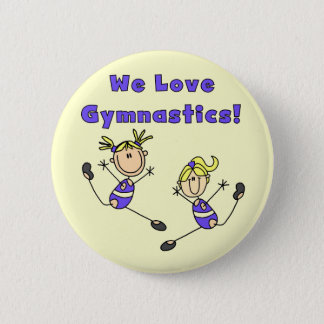 We Love Gymnastics Tshirts and Gifts 2 Inch Round Button