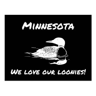 We Love Our Loonies Funny MN Postcard