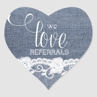 We Love Referrals lace denim jean realtor sticker