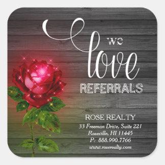 We Love Referrals Rose Lights Wood realtor Square Sticker