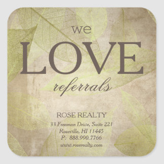 We Love Referrals Skeleton Leaf Leaves realtor Square Sticker