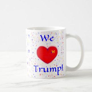 WE LOVE TRUMP COFFEE MUG
