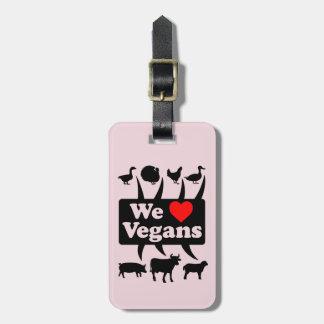 We love Vegans II (blk) Luggage Tag