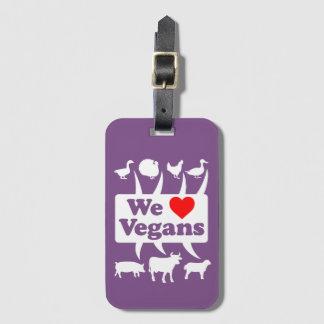 We love Vegans II (wht) Luggage Tag