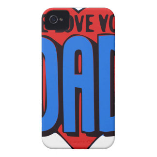We Love You Dad Case-Mate iPhone 4 Cases