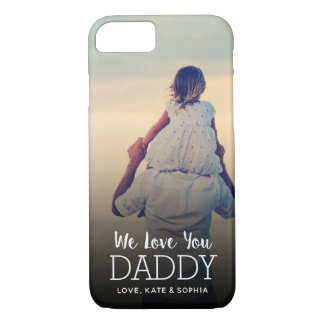 We Love You Daddy Personalized Father's Day Photo Case-Mate iPhone Case