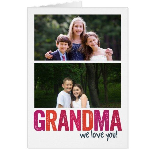 We Love You, Grandma! x2 Card