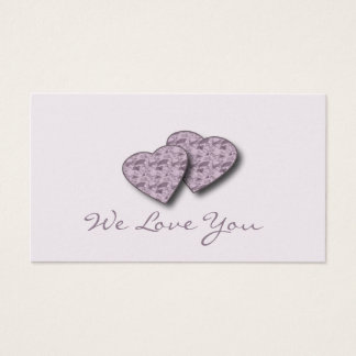 """We Love You"" Love Notes Business Card"