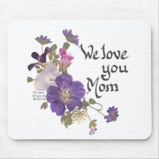 We love you Mom gifts Mouse Pad