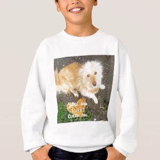 We Love You Sarah Dog Sweatshirt