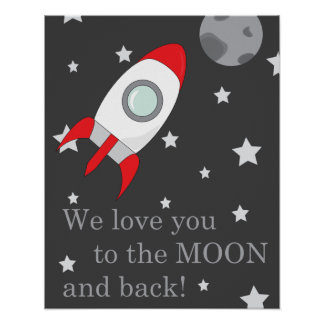 """We love you to the moon and back"" print"