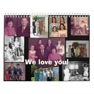 We love you wall calendars