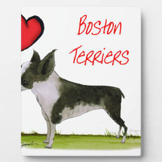 we luv boston terriers from tony fernandes plaque
