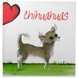 we luv chihuahuas from tony fernandes napkin