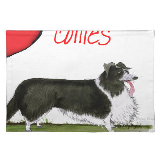 we luv collies from tony fernandes placemat