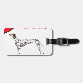 we luv dalmatians from Tony Fernandes Luggage Tag