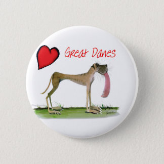 we luv great danes from Tony Fernandes 2 Inch Round Button