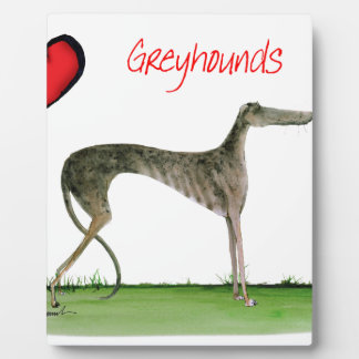 we luv greyhounds from Tony Fernandes Plaque