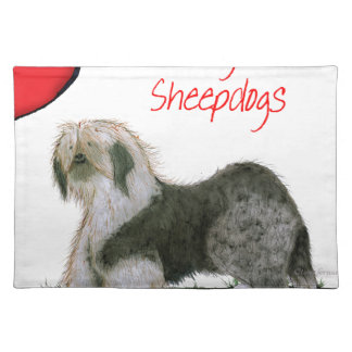we luv old english sheepdogs, Tony Fernandes Placemat